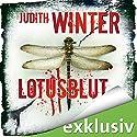 Lotusblut Hörbuch von Judith Winter Gesprochen von: Andrea Aust
