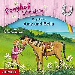Amy und Bella (Ponyhof Liliengrün 11)