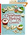 Usborne Christmas Baking for Children (Children's Cooking)
