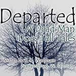 Departed: A Dead Man Does Tell Tales | R. R. Washburn