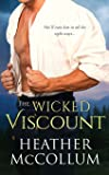The Wicked Viscount (The Campbells)