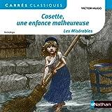 Cosette, une enfance malheureuse - Les Misérables