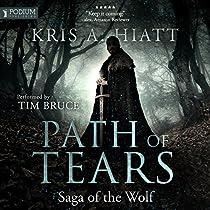 PATH OF TEARS: SAGA OF THE WOLF, BOOK 2