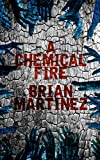 A Chemical Fire