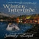Winter Interlude: California Series, Book 1   Sandy Loyd