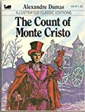 img - for The Count of Monte Cristo (Illustrated Classic Edition) book / textbook / text book