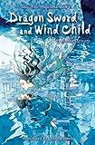 Dragon Sword and Wind Child, Noriko Ogiwara, 142153763X