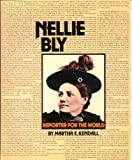 Nellie Bly, Martha E. Kendall, 0395645387