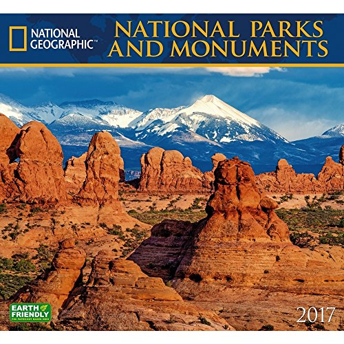 National Parks & Monuments 2017 National Geographic Wall Calendar
