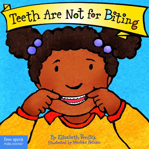 Teeth Are Not for Biting (Board Book) (Best Behavior Series) (English Edition)