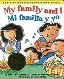 My family and I / Mi familia y yo (English and Spanish Foundations Series) (Bilingual) (Dual Language) (Pre-K and Kindergarten)