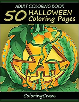 Adult Coloring Book 50 Halloween Coloring Pages Halloween