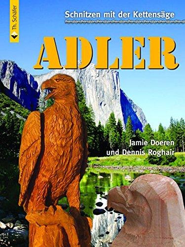 Schnitzen mit der Kettensäge: Adler (HolzWerken)