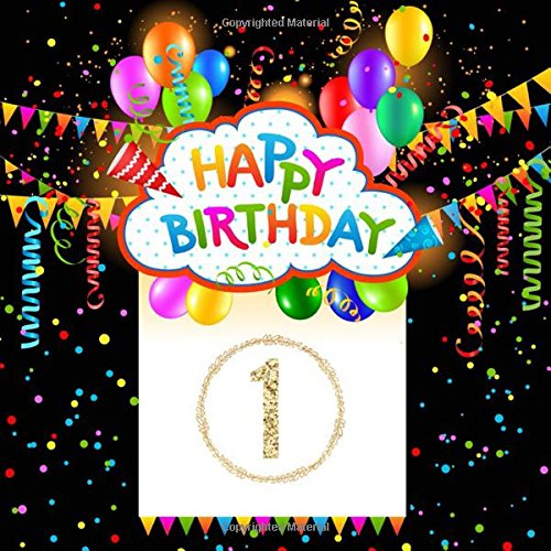 First Birthday Keepsake Book (Happy Birthday 1: Guest Book Keepsake Notebook For Family and Friend to Write In (Celebration Guest))