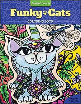Amazon Funky Cats Coloring Book 0499993342721 Brenda Abdoyan Books