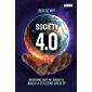 SOCIETY 4.0: RESOLVING EIGHT KEY ISSUES TO BUILD A CITIZENS SOCIETY (English Edition)