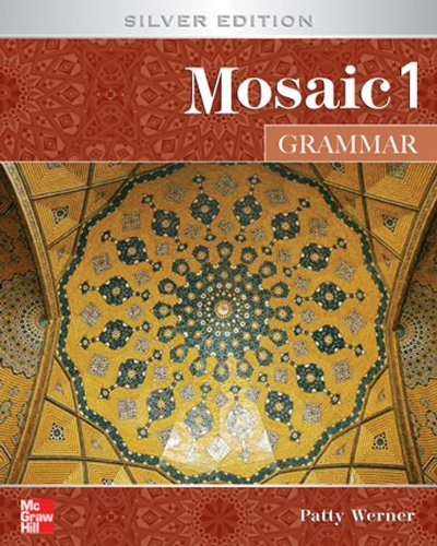 Mosaic 1 Grammar Student Book: Silver Edition (Interactions/Mosaic Silver Editions)