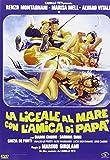 La Liceale Al Mare Con L'Amica Di Papa' [Italian Edition] by alvaro vitali