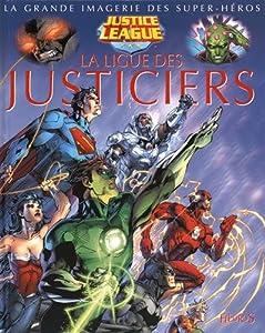 """Afficher """"LA LIGUE DES JUSTICIERS La ligue des justiciers"""""""