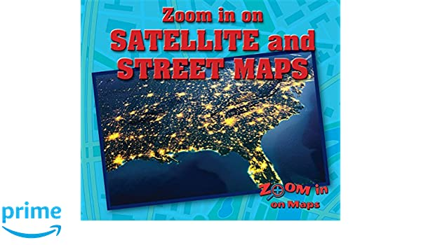 Zoom in on Satellite and Street Maps (Zoom in on Maps): Kathy ... Zoom In Satellite Maps on old maps, real-time earth maps, zoom in on an address, zoom in using satellite, usa terrain maps, bing maps, zoom in satellites live, perspective earth maps, super zoom in maps, cold front weather maps, partinico sicily maps, nasa mars maps, silver switch maps, astronomy maps, air quality maps, google maps, gps maps, zoom satellite homes, nasa earth maps,