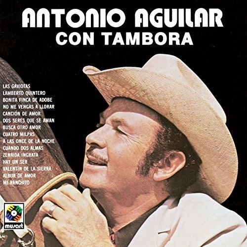 Antonio Aguilar - Con Tambora (Import)