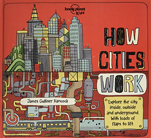Urban Planet - How Cities Work (Lonely Planet Kids)