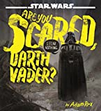 img - for Star Wars Are You Scared, Darth Vader? book / textbook / text book