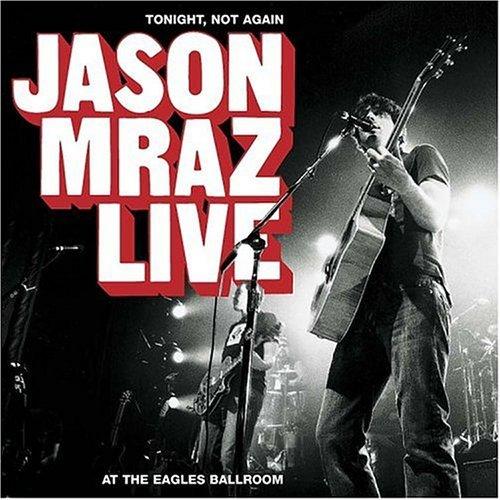 Jason Mraz - Jason Mraz Live & Acoustic 200 - Zortam Music