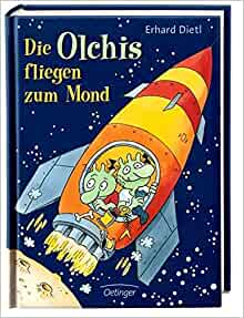 Die Olchis fliegen zum Mond: Erhard Dietl: 9783789133114