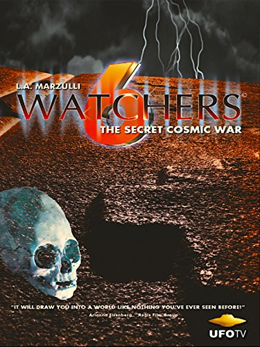 Watchers 6 - The Secret Cosmic War ()