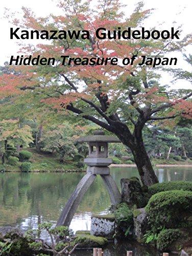 Kanazawa Guidebook: Hidden Treasure of (Kanazawa Japan)