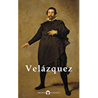 Complete Works of Diego Velazquez (Delphi Classics) (Masters of Art Book 21) book cover