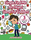 Best Jupiter Kids Books 3 Year Olds - Simple Find Me An Object Game For Toddlers: Review