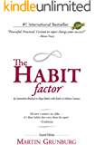 The Habit Factor®: An Innovative Method to Align Habits with Goals to Achieve Success