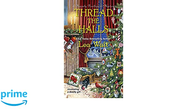 Thread The Halls (A Mainely Needlepoint Mystery): Amazon.es ...