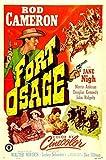 Fort Osage POSTER Movie (1952) Style A 11 x 17 Inches - 28cm x 44cm (Rod Cameron)(Jan Nigh)(Morris Ankrum)(Douglas Kennedy)(John Ridgely)(William Phipps)
