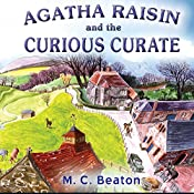 Agatha Raisin: The Curious Curate | M. C. Beaton