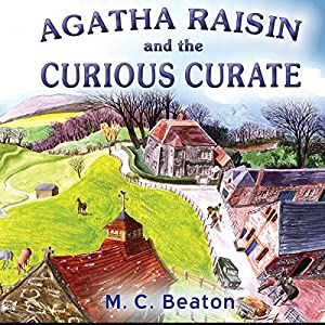 Agatha Raisin: The Curious Curate Hörbuch