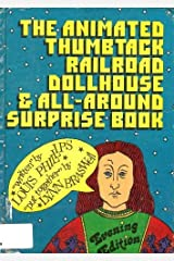 The animated thumbtack railroad dollhouse & all-around surprise book, evening edition Paperback