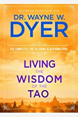 Living the Wisdom of the Tao: The Complete Tao Te Ching and Affirmations Paperback