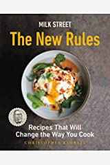Milk Street: The New Rules: Recipes That Will Change the Way You Cook Hardcover
