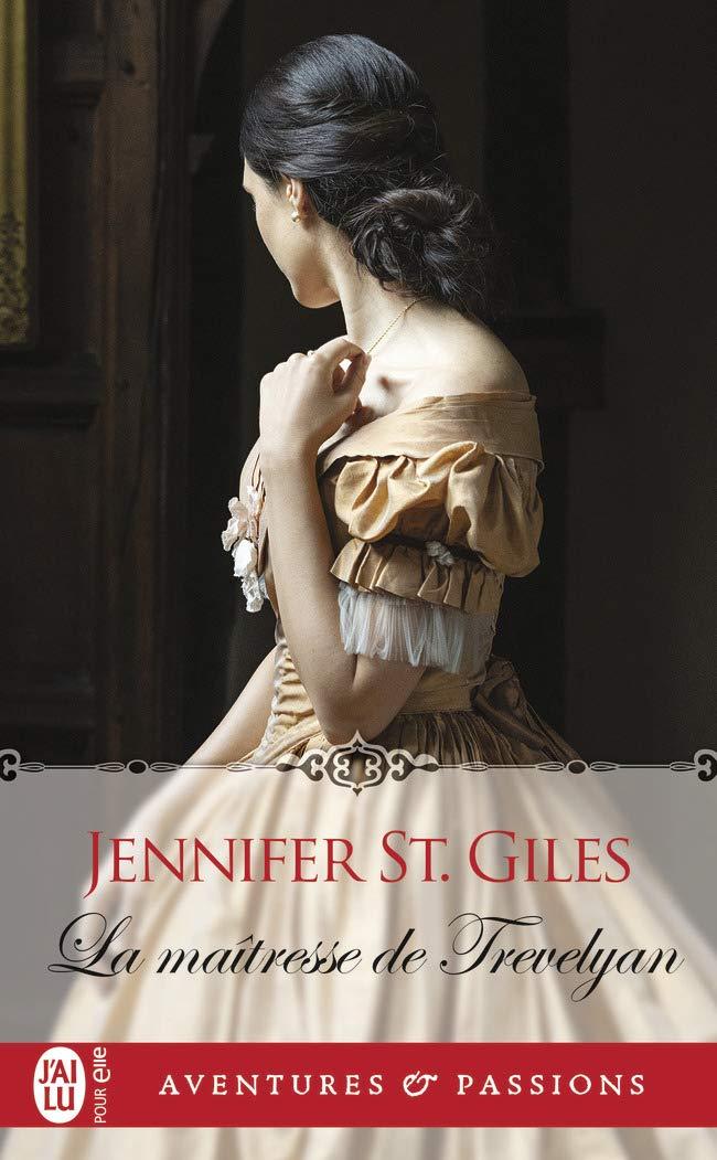 Les Trevelyan - Tome 1 : La maîtresse de Trevelyan de Jennifer St. Giles - Page 4 61C+rjQlmNL