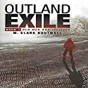 Outland Exile: Old Men and Infidels, Book 1 Audiobook by W. Clark Boutwell Narrated by Jack Nolan