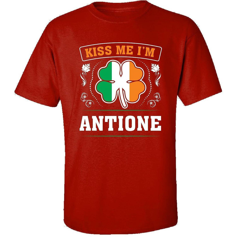 Kiss Me Im Antione And Irish St Patricks Day Gift - Adult Shirt