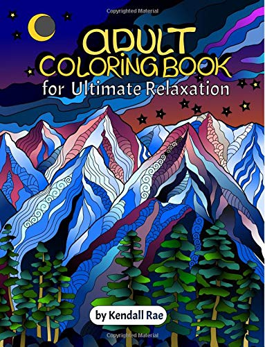 Pdf Technology Adult Coloring Books by Kendall Rae: Ultimate Relaxation Motivational Adult Coloring Book | 34 Stress Relieving Mandalas, Flowers, Patterns and more [PERFECT CHRISTMAS GIFT].