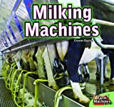 Milking Machines/[text by Connor Dayton], Connor Dayton, 1448850401