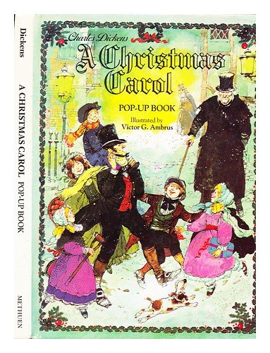 A Christmas Carol: Being a Ghost Story of Christmas (Christmas Carol 4 Of Ghosts)