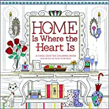 img - for Home is Where the Heart Is: A Hand-Crafted Adult Coloring Book book / textbook / text book