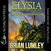 Elysia: The Coming of Cthulhu | Brian Lumley