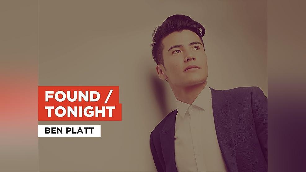 Found / Tonight in the Style of Ben Platt